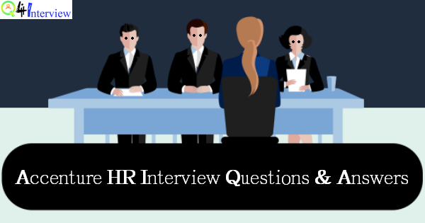 Accenture Hr Interview Questions And Answers For Freshers