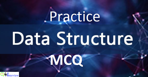 Data Structure Mcq Questions Data Structure Questions And Answers