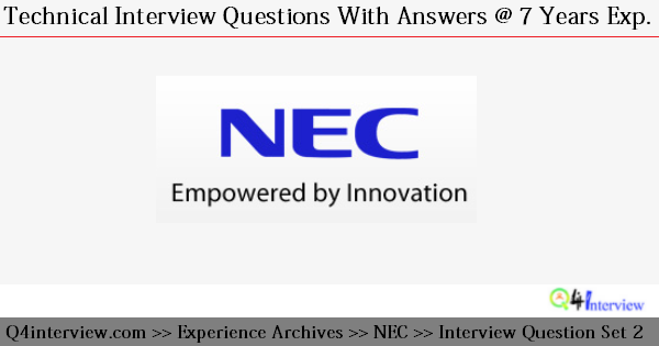 NEC Technologies India Interview Questions and Answers